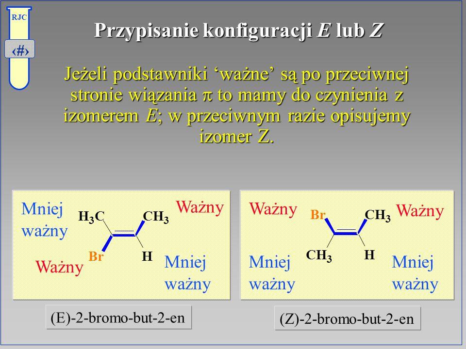 Przypisanie konfiguracji E lub Z