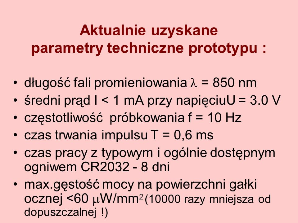 Aktualnie uzyskane parametry techniczne prototypu :