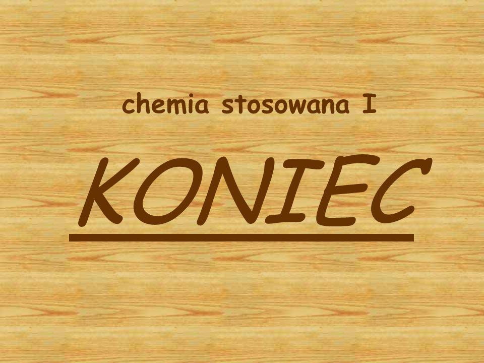 chemia stosowana I KONIEC