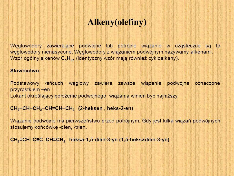 Alkeny(olefiny)