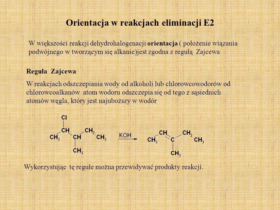 Orientacja w reakcjach eliminacji E2