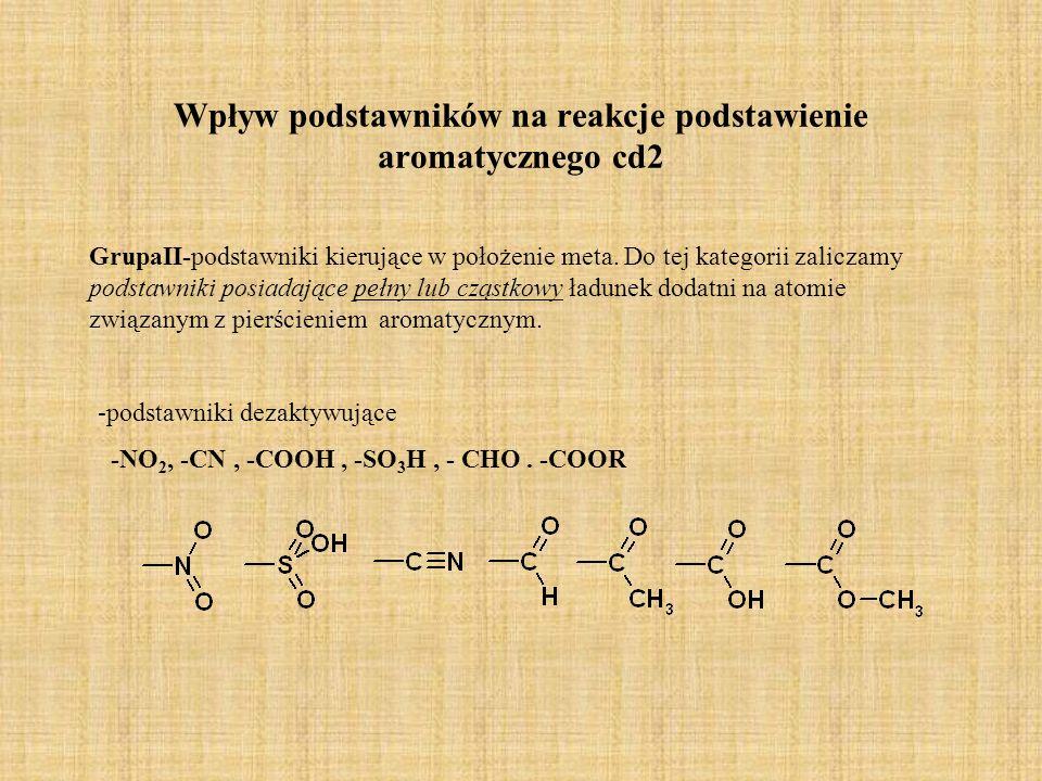 Wpływ podstawników na reakcje podstawienie aromatycznego cd2