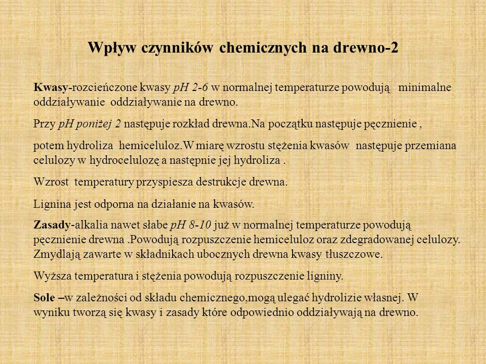 Wpływ czynników chemicznych na drewno-2
