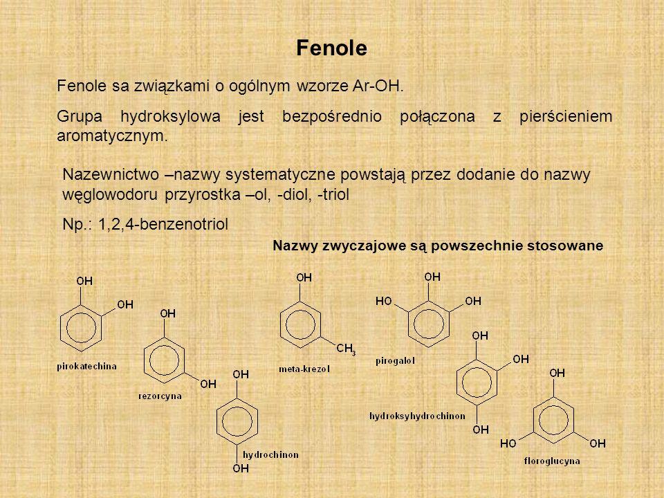 Fenole Fenole sa związkami o ogólnym wzorze Ar-OH.