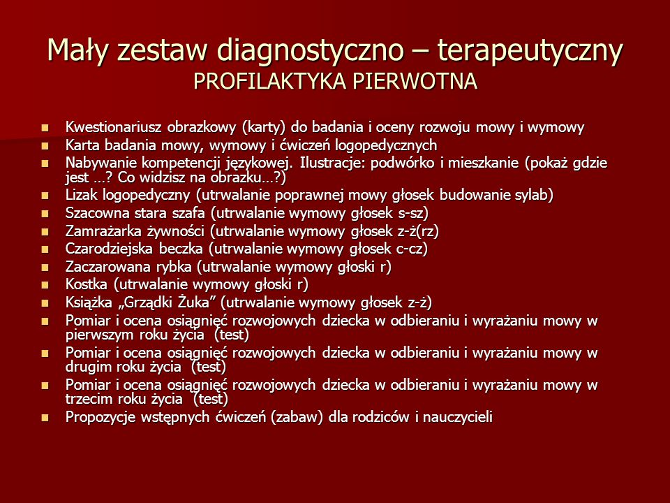 Mały zestaw diagnostyczno – terapeutyczny PROFILAKTYKA PIERWOTNA