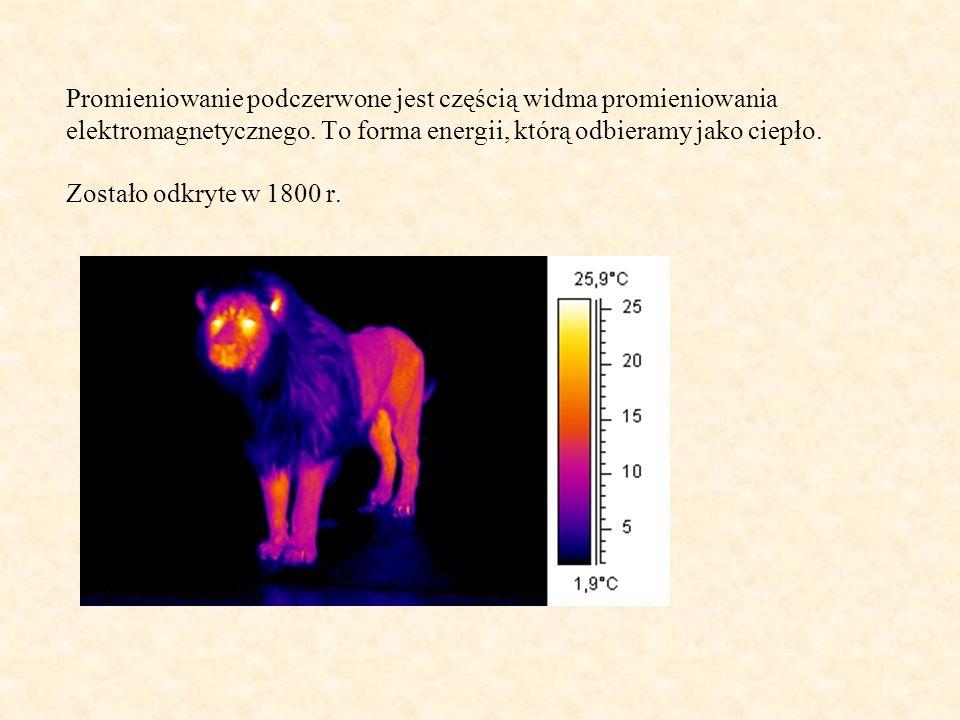 Promieniowanie podczerwone jest częścią widma promieniowania elektromagnetycznego.