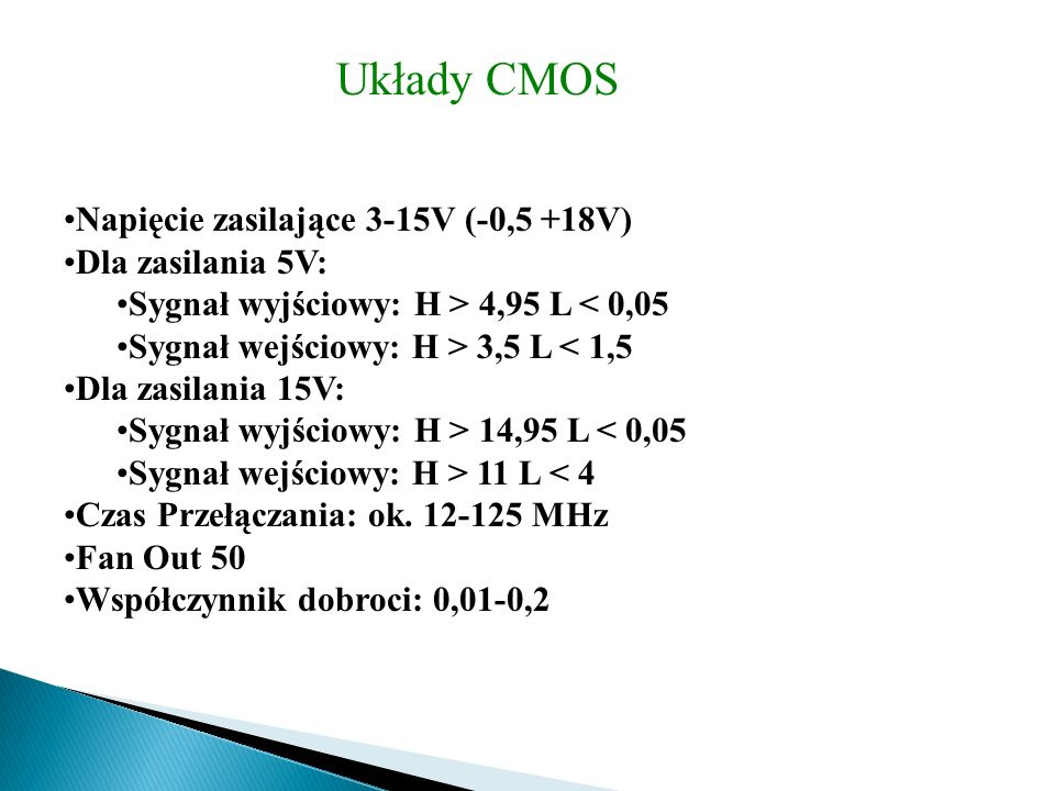 Układy CMOS Napięcie zasilające 3-15V (-0,5 +18V) Dla zasilania 5V: