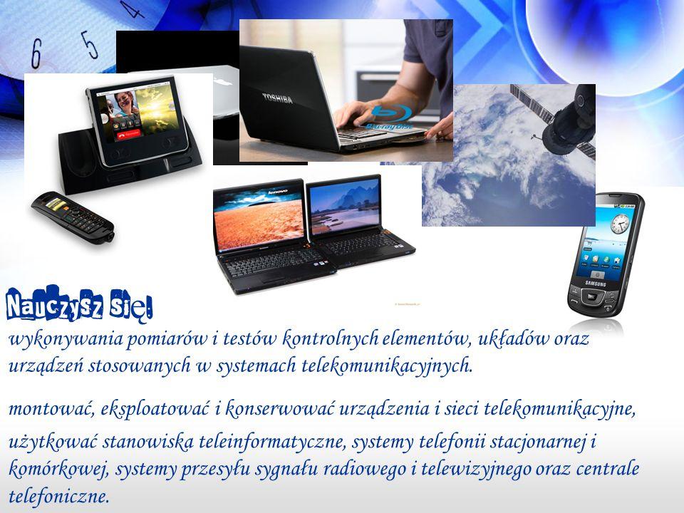 wykonywania pomiarów i testów kontrolnych elementów, układów oraz urządzeń stosowanych w systemach telekomunikacyjnych.