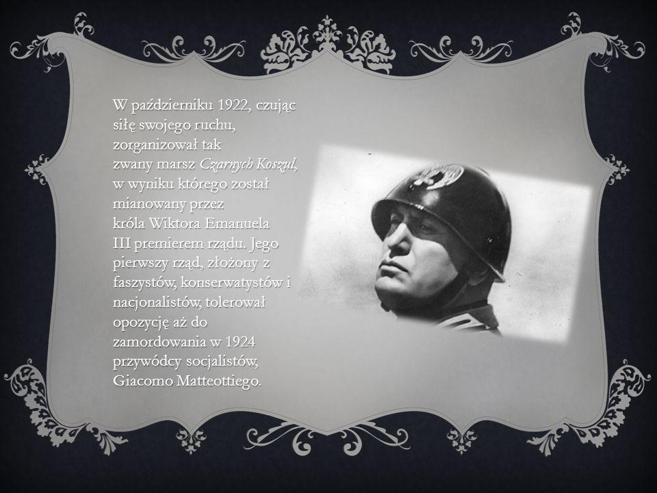 W październiku 1922, czując siłę swojego ruchu, zorganizował tak zwany marsz Czarnych Koszul, w wyniku którego został mianowany przez króla Wiktora Emanuela III premierem rządu.