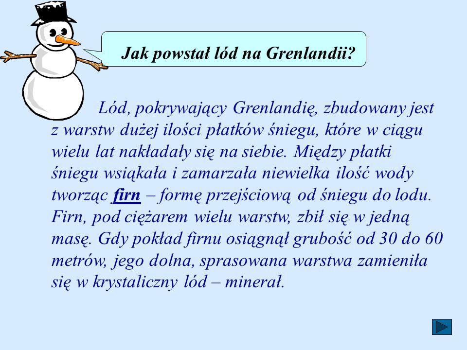 Jak powstał lód na Grenlandii