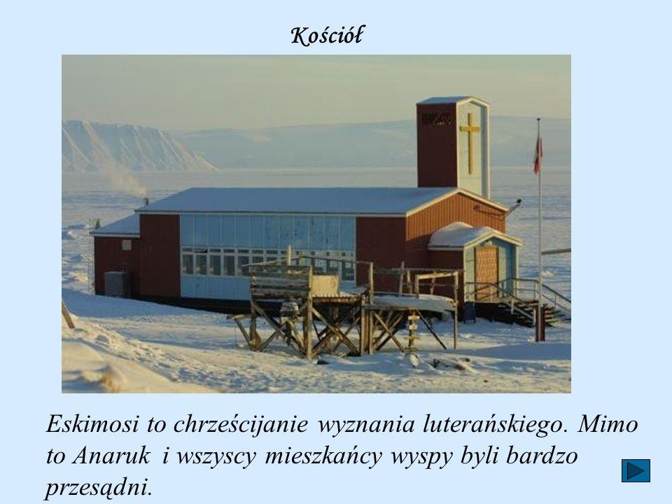 Kościół Eskimosi to chrześcijanie wyznania luterańskiego.