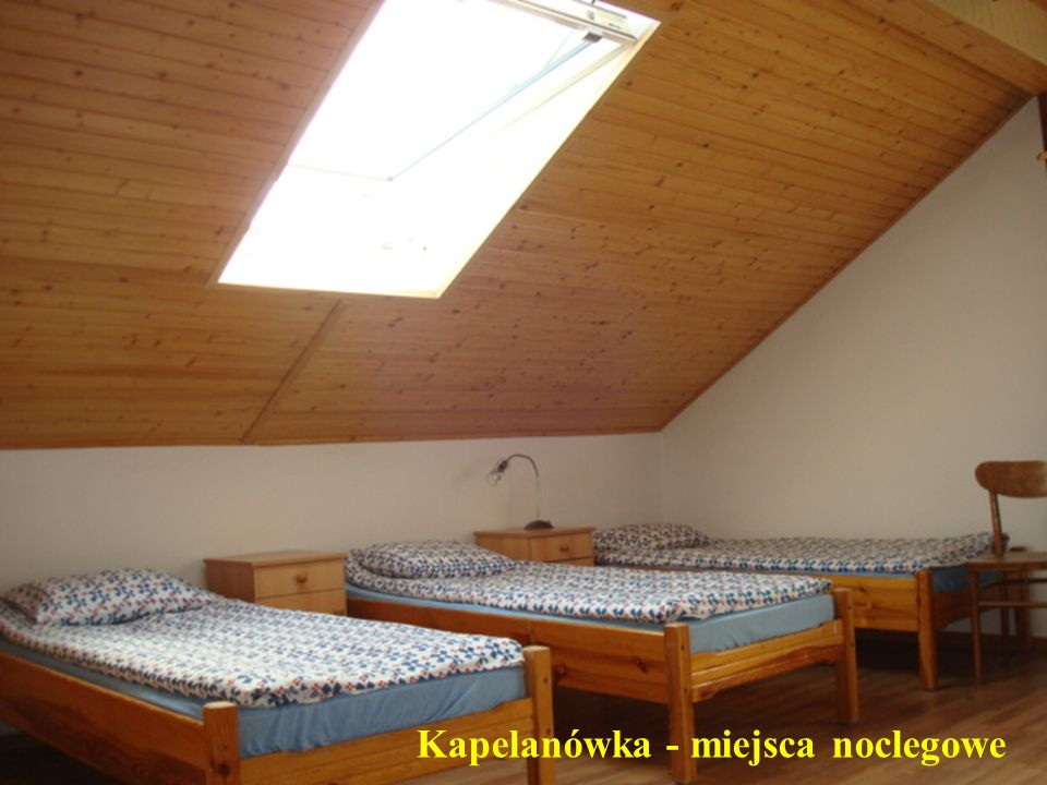 Kapelanówka - miejsca noclegowe