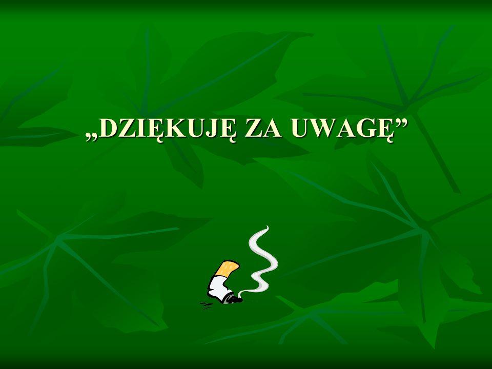 """""""DZIĘKUJĘ ZA UWAGĘ"""