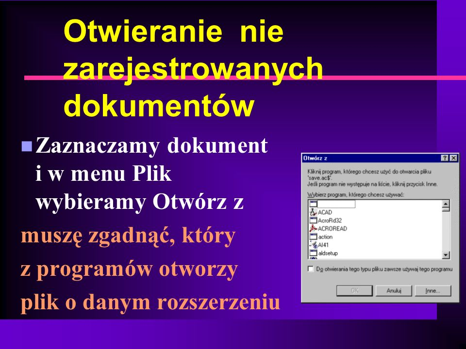 Otwieranie nie zarejestrowanych dokumentów