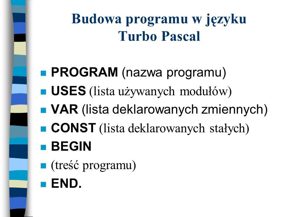 Budowa programu w języku Turbo Pascal