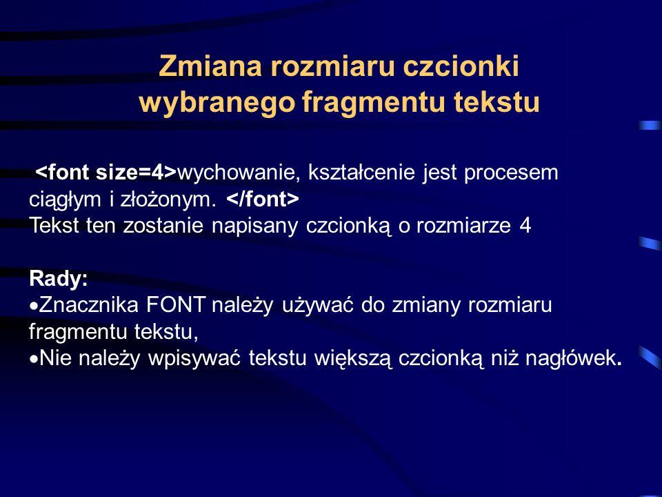 Zmiana rozmiaru czcionki wybranego fragmentu tekstu