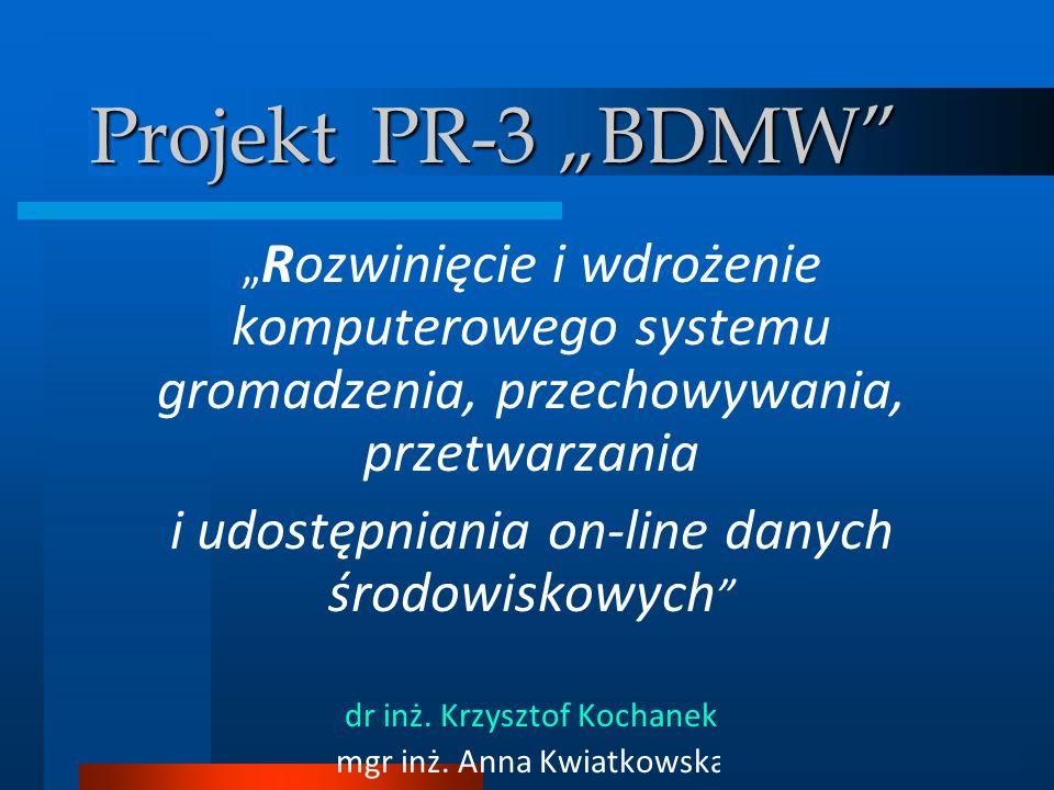 """Projekt PR-3 """"BDMW i udostępniania on-line danych środowiskowych"""