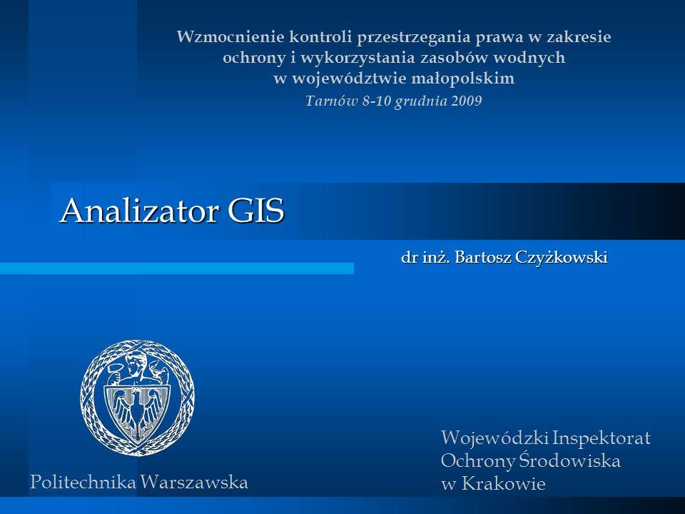 Analizator GIS dr inż. Bartosz Czyżkowski