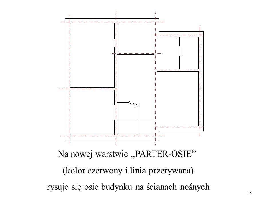 """Na nowej warstwie """"PARTER-OSIE (kolor czerwony i linia przerywana)"""