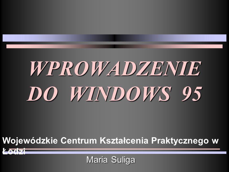 WPROWADZENIE DO WINDOWS 95