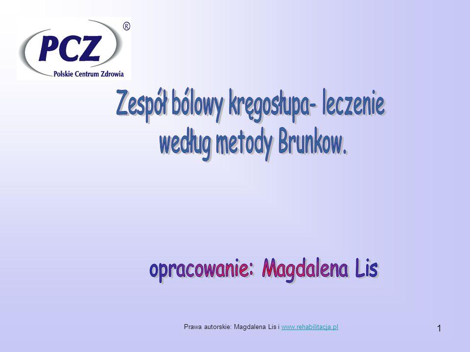 Zespół bólowy kręgosłupa- leczenie według metody Brunkow.