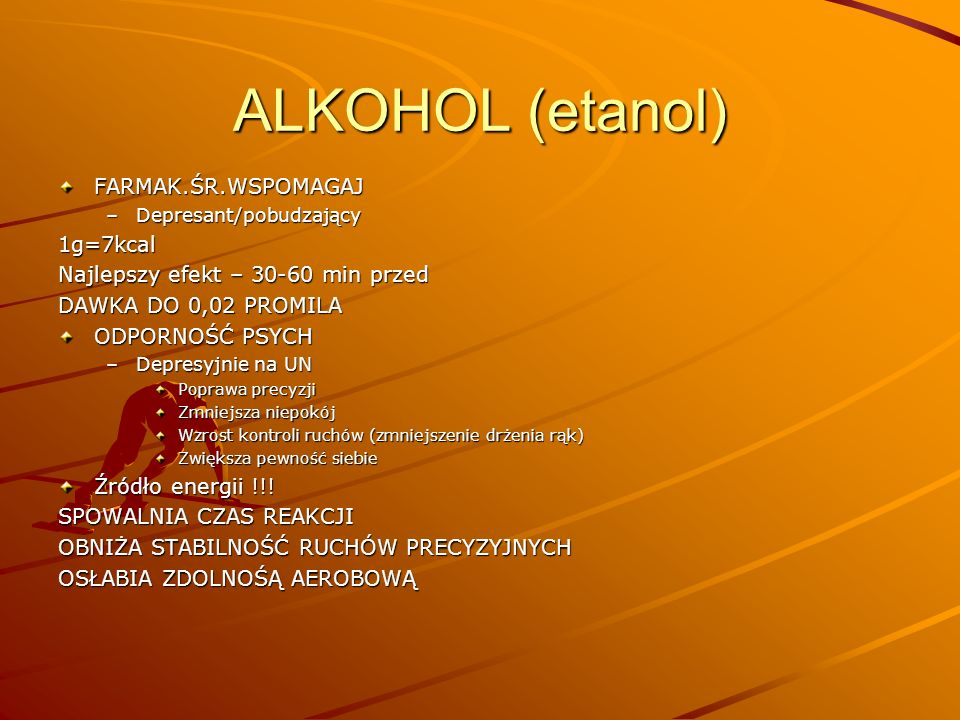 ALKOHOL (etanol) FARMAK.ŚR.WSPOMAGAJ 1g=7kcal