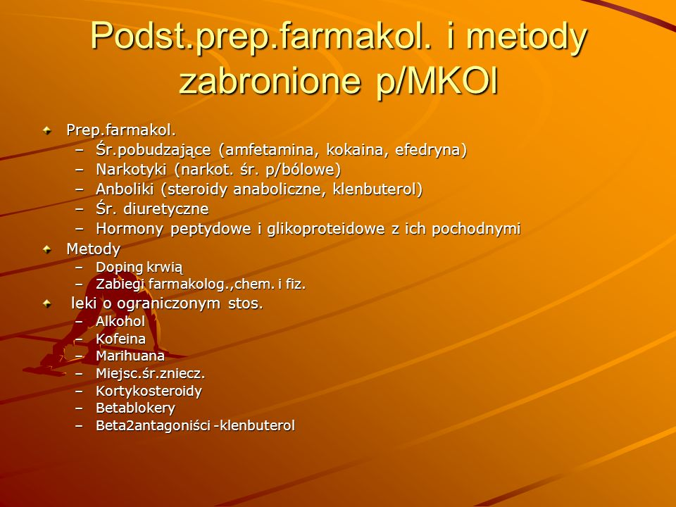 Podst.prep.farmakol. i metody zabronione p/MKOl