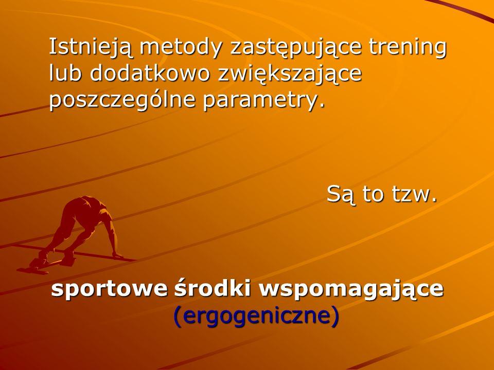 sportowe środki wspomagające (ergogeniczne)