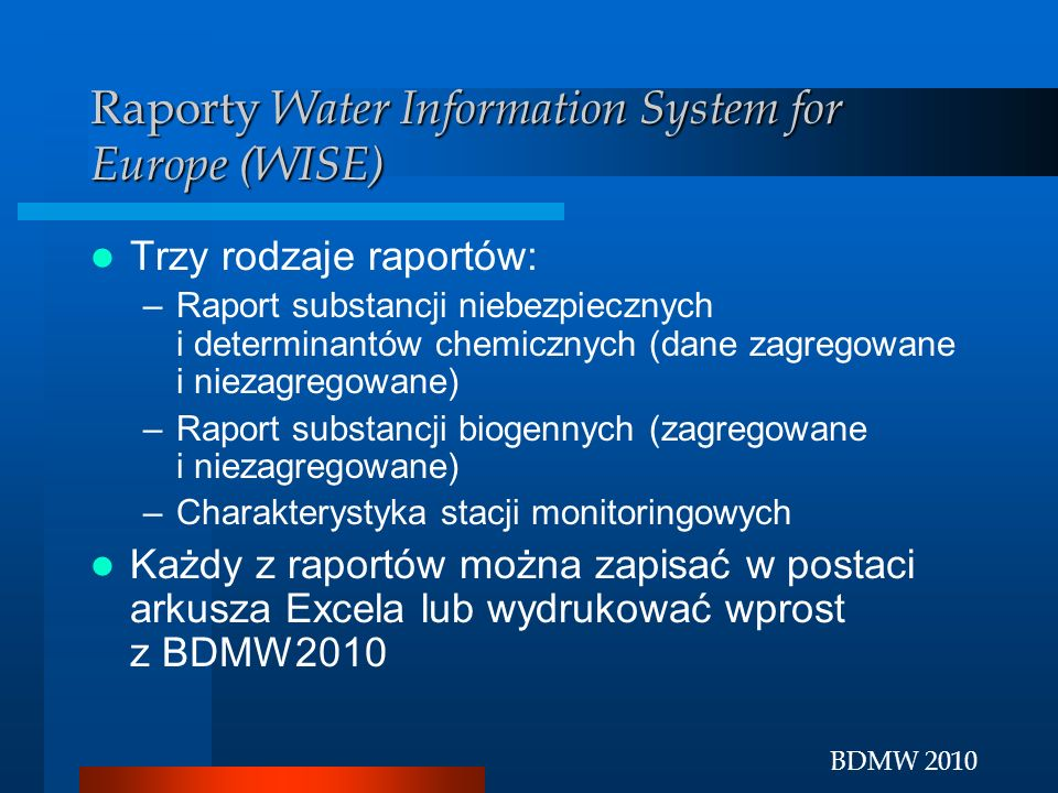 Raporty Water Information System for Europe (WISE)
