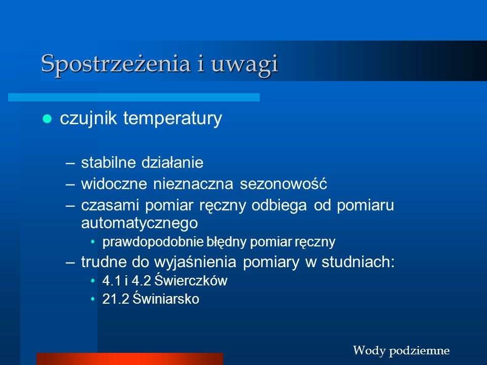 Spostrzeżenia i uwagi czujnik temperatury stabilne działanie