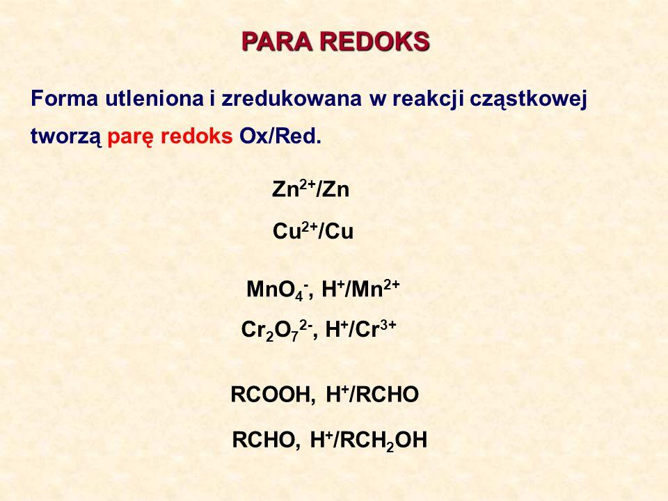 PARA REDOKS Forma utleniona i zredukowana w reakcji cząstkowej
