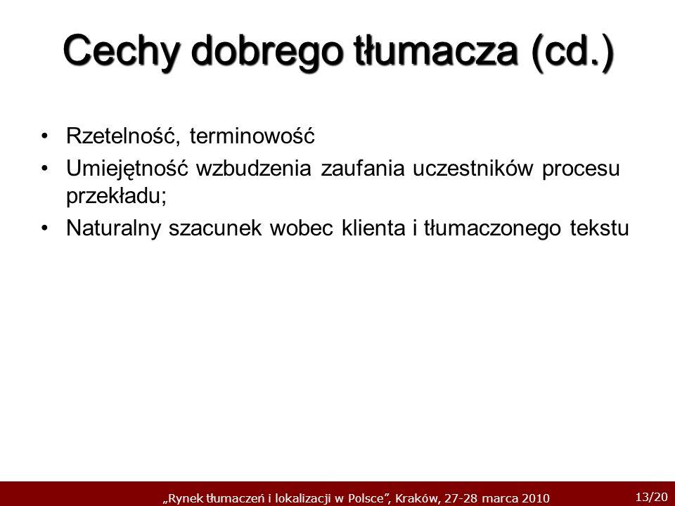 Cechy dobrego tłumacza (cd.)