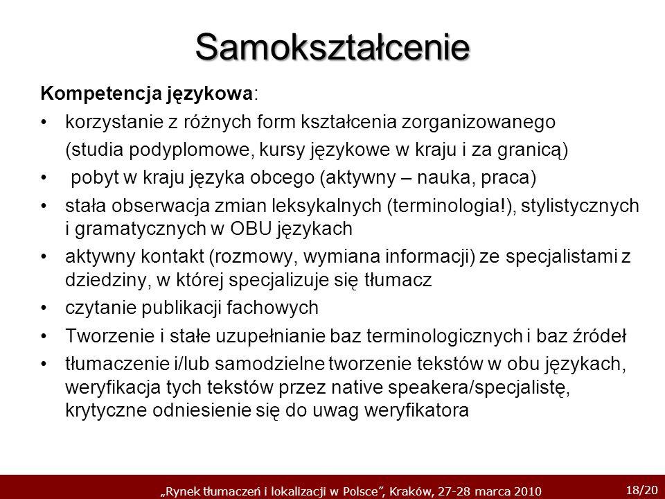 Samokształcenie Kompetencja językowa: