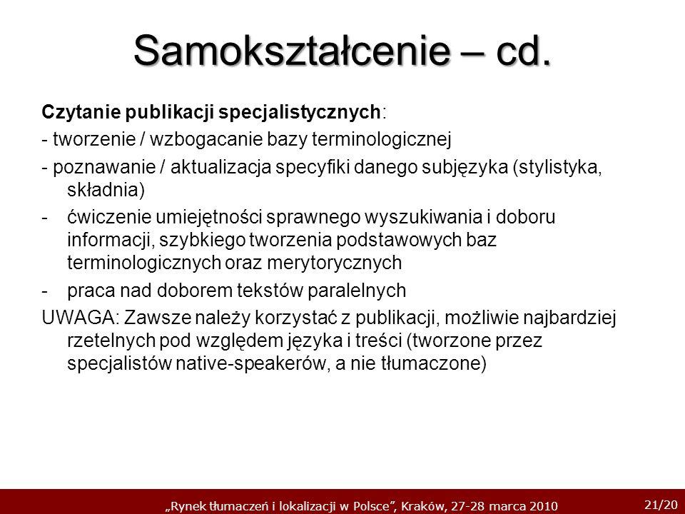 Samokształcenie – cd. Czytanie publikacji specjalistycznych: