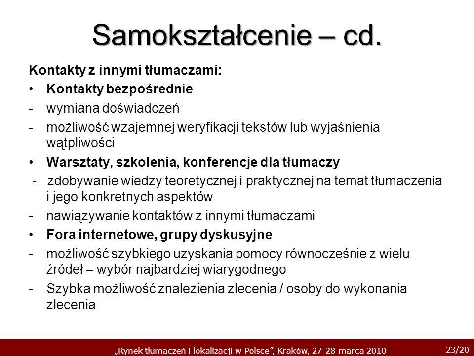 Samokształcenie – cd. Kontakty z innymi tłumaczami: