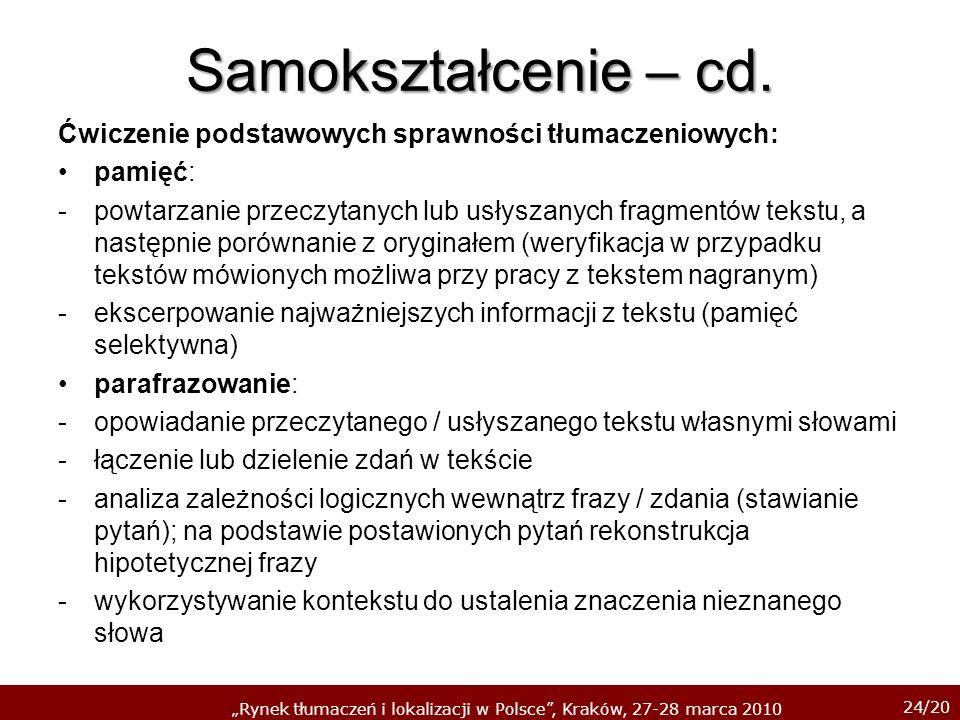 Samokształcenie – cd. Ćwiczenie podstawowych sprawności tłumaczeniowych: pamięć: