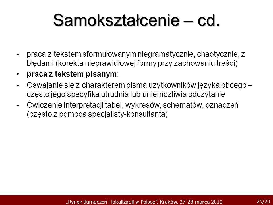 Samokształcenie – cd. praca z tekstem sformułowanym niegramatycznie, chaotycznie, z błędami (korekta nieprawidłowej formy przy zachowaniu treści)