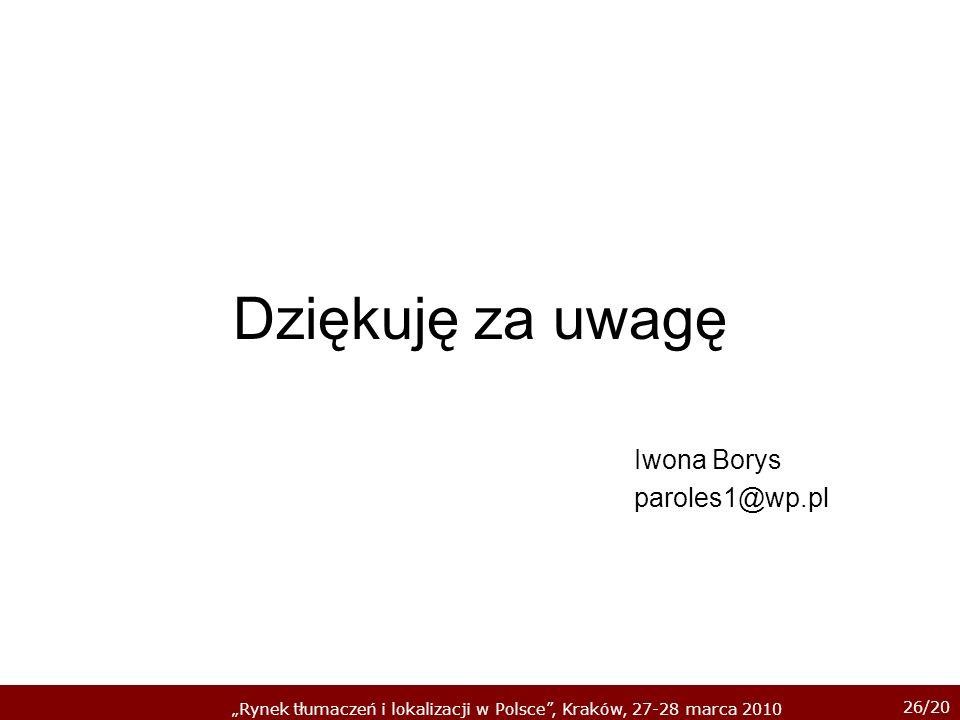 Dziękuję za uwagę Iwona Borys paroles1@wp.pl