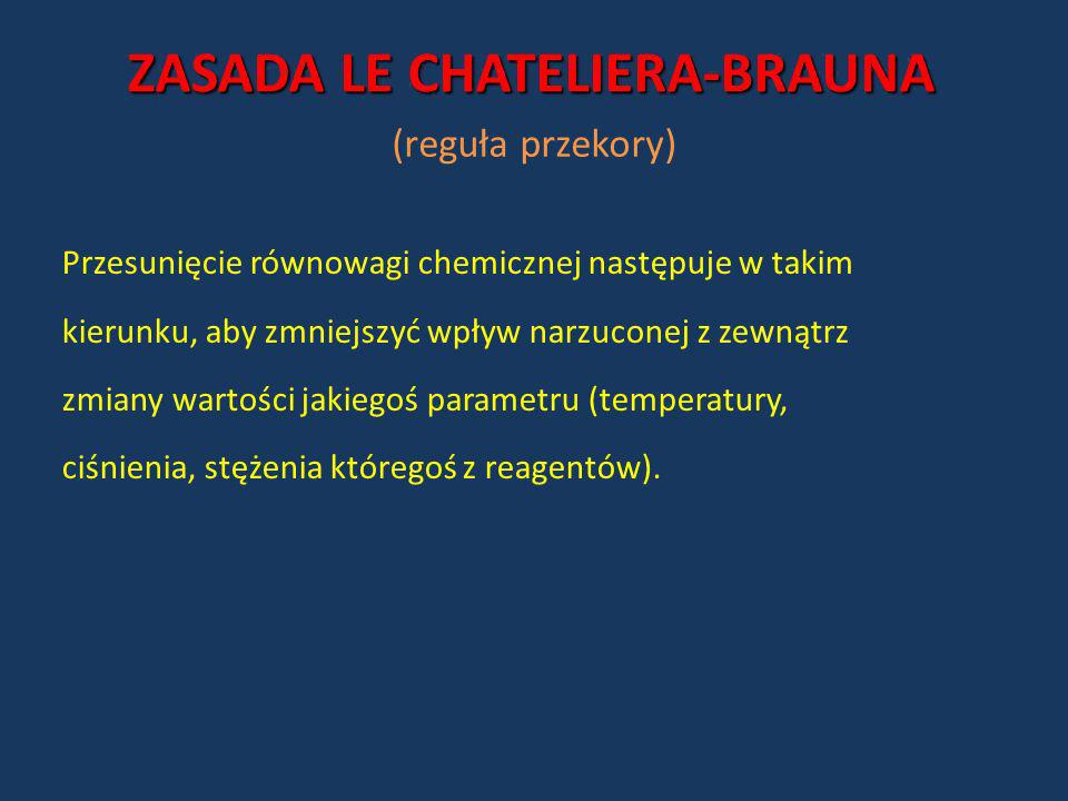 ZASADA LE CHATELIERA-BRAUNA