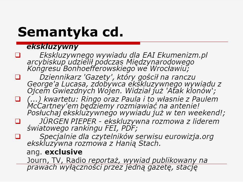 Semantyka cd. ekskluzywny