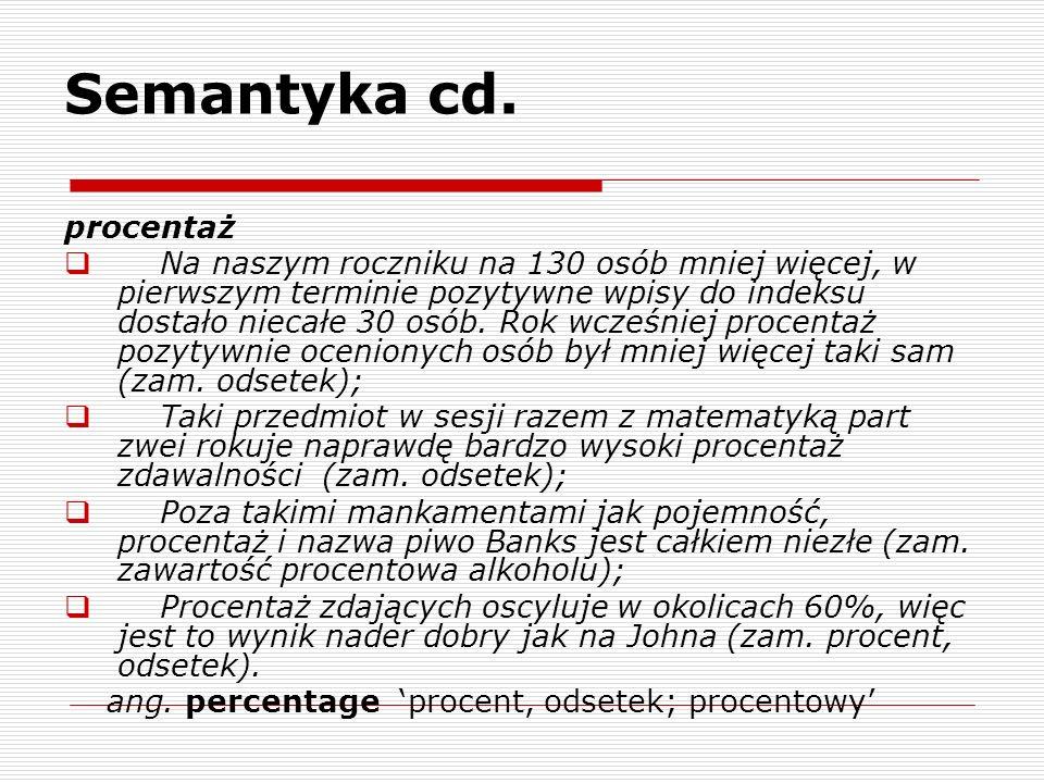Semantyka cd. procentaż