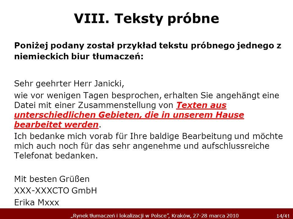 VIII. Teksty próbne Poniżej podany został przykład tekstu próbnego jednego z niemieckich biur tłumaczeń: