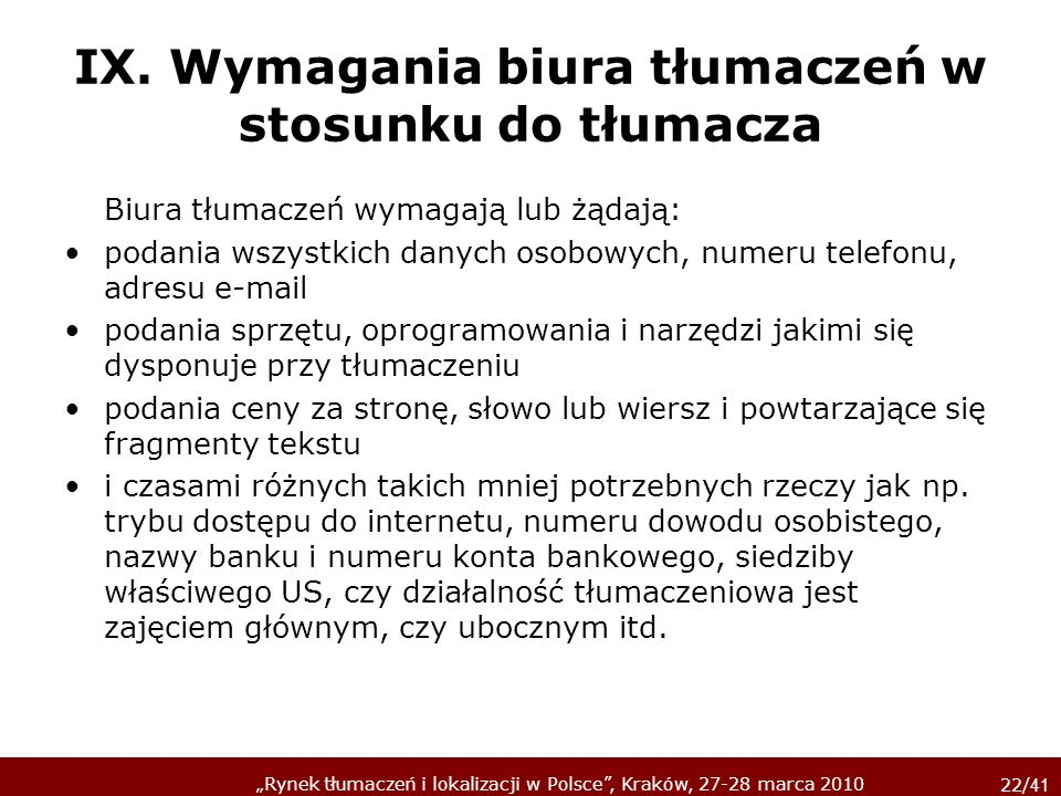 IX. Wymagania biura tłumaczeń w stosunku do tłumacza