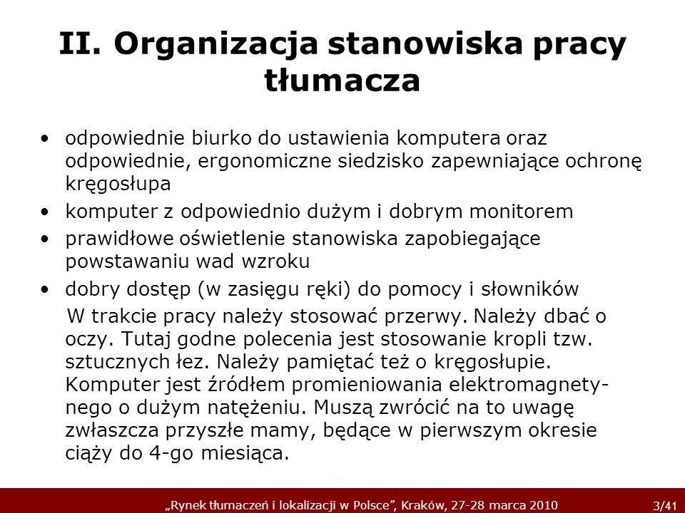 II. Organizacja stanowiska pracy tłumacza