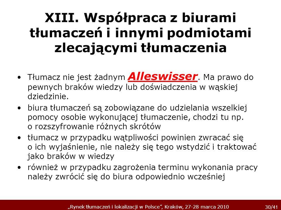 XIII. Współpraca z biurami tłumaczeń i innymi podmiotami zlecającymi tłumaczenia