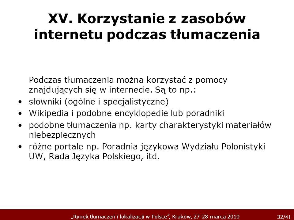 XV. Korzystanie z zasobów internetu podczas tłumaczenia