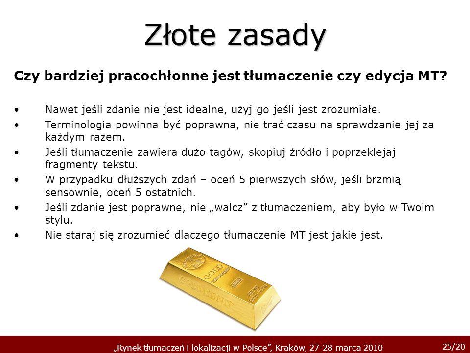 Złote zasady Czy bardziej pracochłonne jest tłumaczenie czy edycja MT