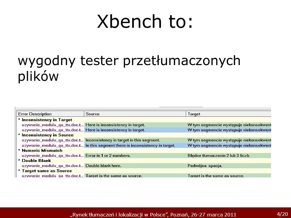 Xbench to: wygodny tester przetłumaczonych plików
