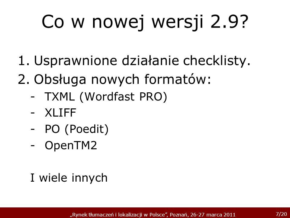Co w nowej wersji 2.9 Usprawnione działanie checklisty.