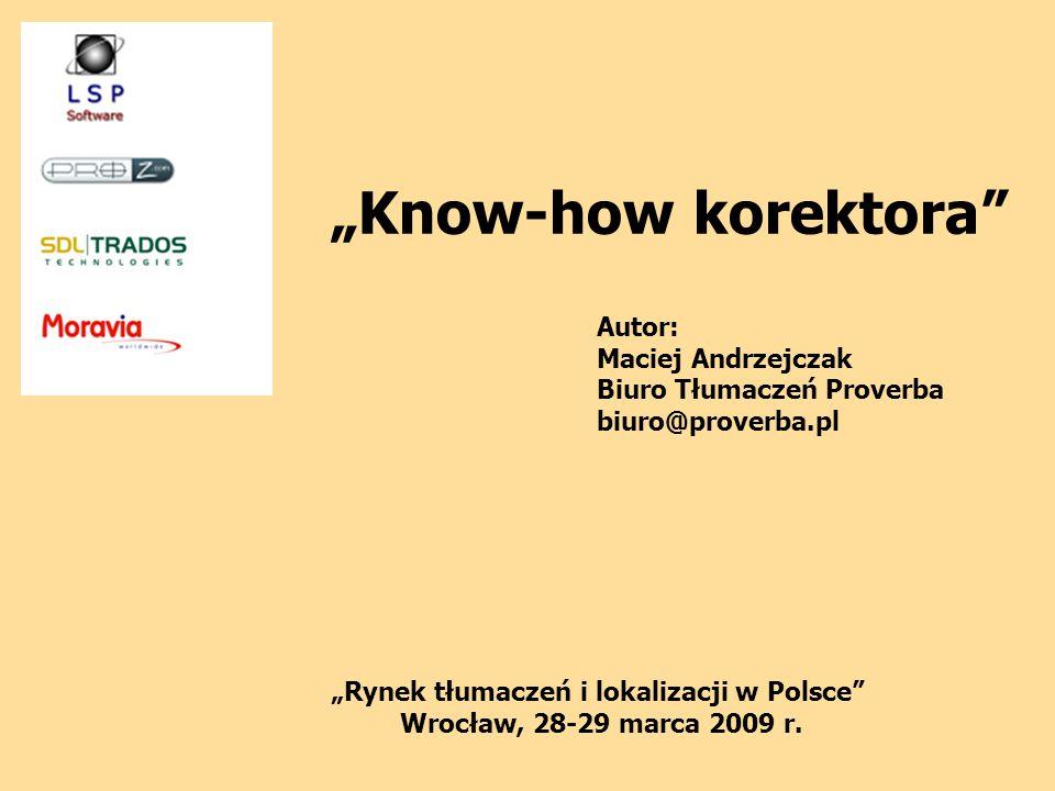 """""""Rynek tłumaczeń i lokalizacji w Polsce Wrocław, 28-29 marca 2009 r."""